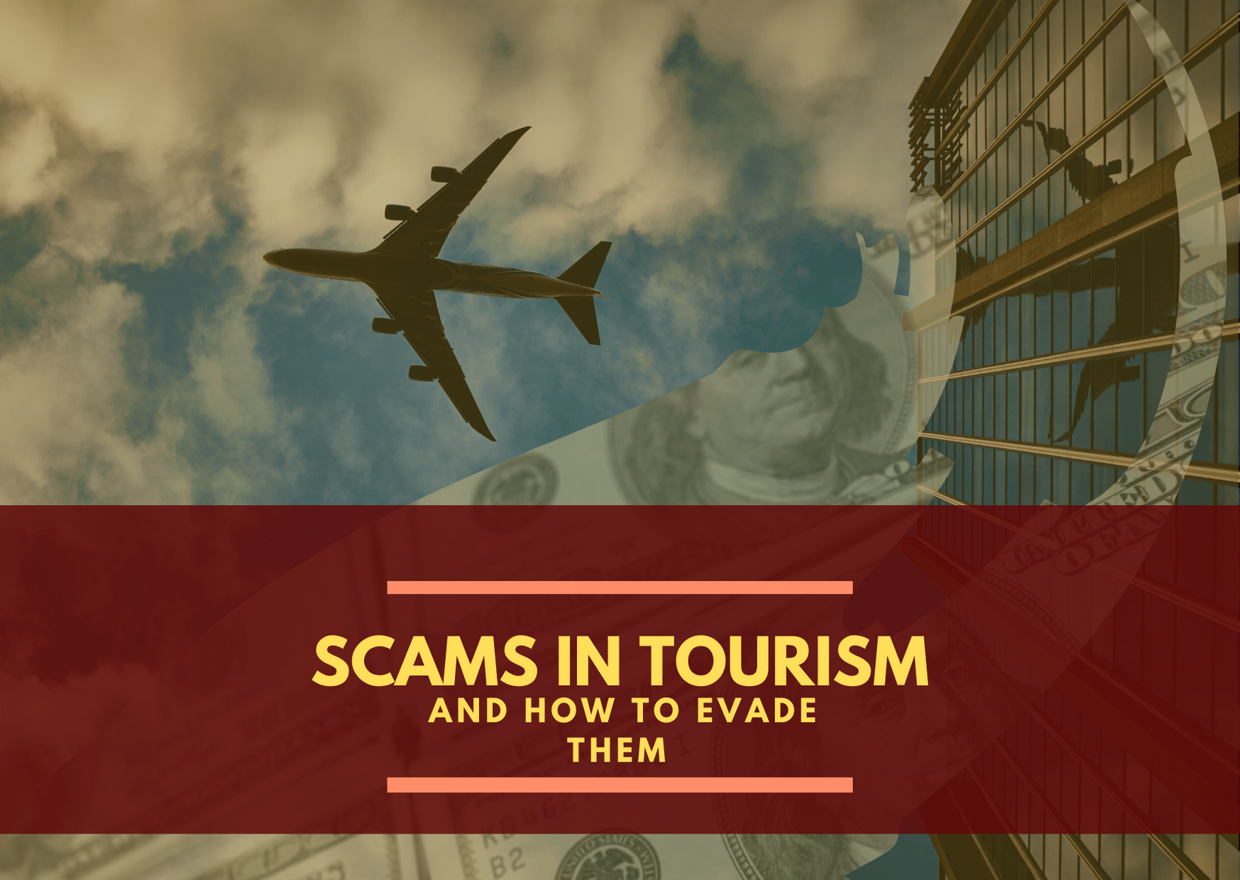 Tourism scams. What types of scam are there and how to prevent them