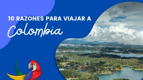 10 razones para viajar a Colombia